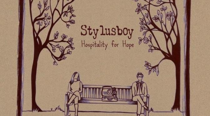 Album Review: Stylusboy – Hospitality for Hope